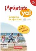 ¡Apúntate! - ¡Apúntate ya! - Differenzierende Schulformen - Band 2A - Cuaderno de ejercicios mit CD-Extra + eingelegtem Förderheft