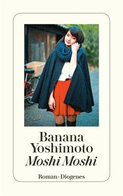 Moshi Moshi (eBook, ePUB) - Yoshimoto, Banana
