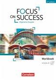 Focus on Success B1-B2. Workbook mit Audio-CD