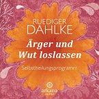 Ärger und Wut loslassen (1 Audio-CD)