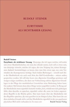 Eurythmie als Sichtbarer Gesang - Steiner, Rudolf