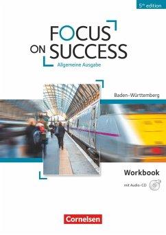 Focus on Success B1-B2. Workbook mit Audio-CD B...