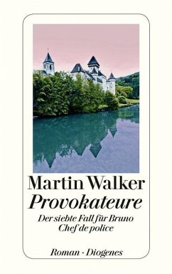 Provokateure / Bruno, Chef de police Bd.7 (eBook, ePUB) - Walker, Martin
