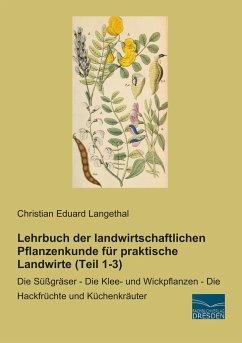 Lehrbuch der landwirtschaftlichen Pflanzenkunde...