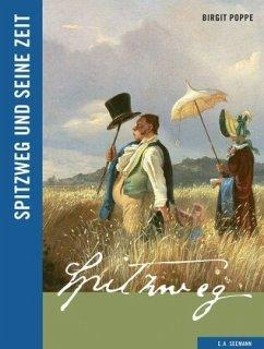 Spitzweg und seine Zeit