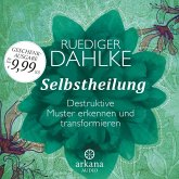 Selbstheilung (1 Audio-CD)