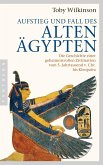 Aufstieg und Fall des Alten Ägypten
