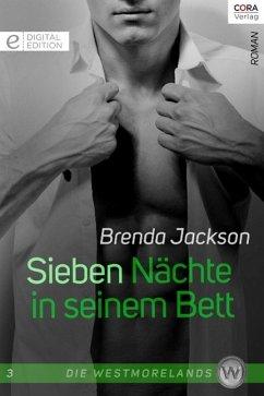 Sieben Nächte in seinem Bett / Die Westmorelands Bd.3 (eBook, ePUB) - Jackson, Brenda