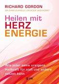 Heilen mit Herzenergie (eBook, ePUB)