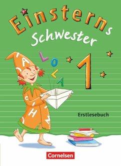 Einsterns Schwester - Erstlesen 1. Schuljahr. Erstlesebuch - Schramm, Martina