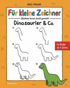 Für kleine Zeichner - Dinosaurier & Co. - Fauser, Nico