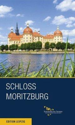 Schloss Moritzburg und Fasanenschlösschen - Donath, Matthias; Hensel, Margitta