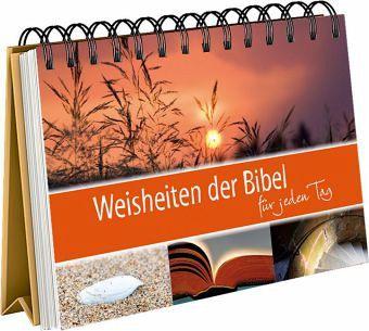 weisheiten der bibel f r jeden tag buch b. Black Bedroom Furniture Sets. Home Design Ideas