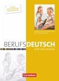 Berufsdeutsch für die Pflege. Schülerbuch