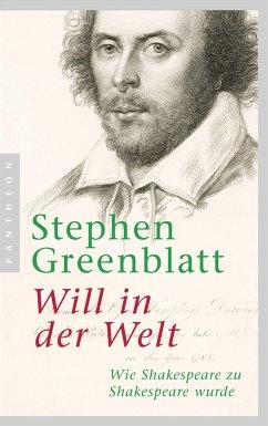 Will in der Welt - Greenblatt, Stephen