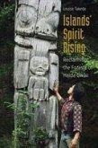 Islands' Spirit Rising: Reclaiming the Forests of Haida Gwaii