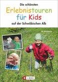 Die schönsten Erlebnistouren für Kids auf der Schwäbischen Alb