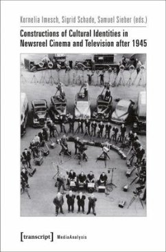 Constructions of Cultural Identities in Newsreel Cinema and Television after 1945
