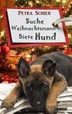 Suche Weihnachtsmann - Biete Hund / Der Weihnachtshund Bd.3
