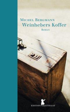 Weinhebers Koffer - Bergmann, Michel