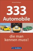 333 Automobile, die man kennen muss!