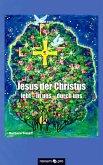 Jesus der Christus lebt - in uns - durch uns (eBook, ePUB)
