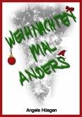 Weihnachten mal anders (eBook, ePUB)