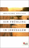 Ein Frühling in Jerusalem (eBook, ePUB)