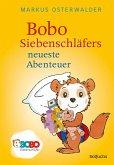Bobo Siebenschläfers neueste Abenteuer (eBook, ePUB)