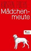 Mädchenmeute (eBook, ePUB)