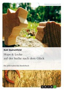 Hops & Locke auf der Suche nach dem Glück (eBook, PDF)