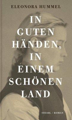 In guten Händen, in einem schönen Land (eBook, ePUB) - Hummel, Eleonora