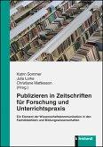 Publizieren in Zeitschriften für Forschung und Unterrichtspraxis