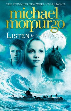 Listen to the Moon (eBook, ePUB) - Morpurgo, Michael