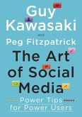 The Art of Social Media (eBook, ePUB)