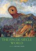 The Fin-de-Siècle World (eBook, PDF)