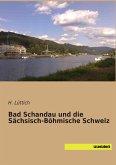 Bad Schandau und die Sächsisch-Böhmische Schweiz