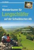Wandertouren für Langschläfer auf der Schwäbischen Alb