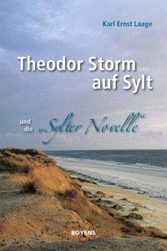 Theodor Storm auf Sylt und seine
