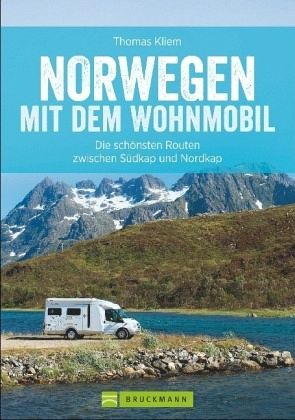 norwegen mit dem wohnmobil von thomas kliem buch. Black Bedroom Furniture Sets. Home Design Ideas