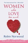 Women Who Love Too Much (eBook, ePUB)