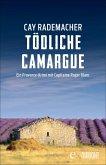 Tödliche Camargue / Capitaine Roger Blanc ermittelt Bd.2 (eBook, ePUB)