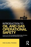 Introduction to Oil and Gas Operational Safety (eBook, PDF)