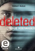 Deleted (eBook, ePUB)