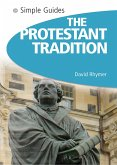 Protestant Tradition - Simple Guides (eBook, ePUB)