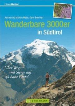 Wanderbare 3000er in Südtirol - Meier, Janina; Meier, Markus; Bernhart, Karin