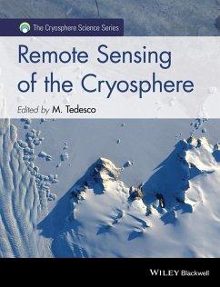 Remote Sensing of the Cryosphere (eBook, ePUB) - Tedesco, Marco