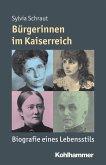 Bürgerinnen im Kaiserreich (eBook, ePUB)