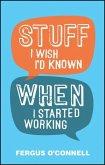 Stuff I Wish I'd Known When I Started Working (eBook, ePUB)