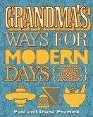 Grandma's Ways For Modern Days (eBook, ePUB)